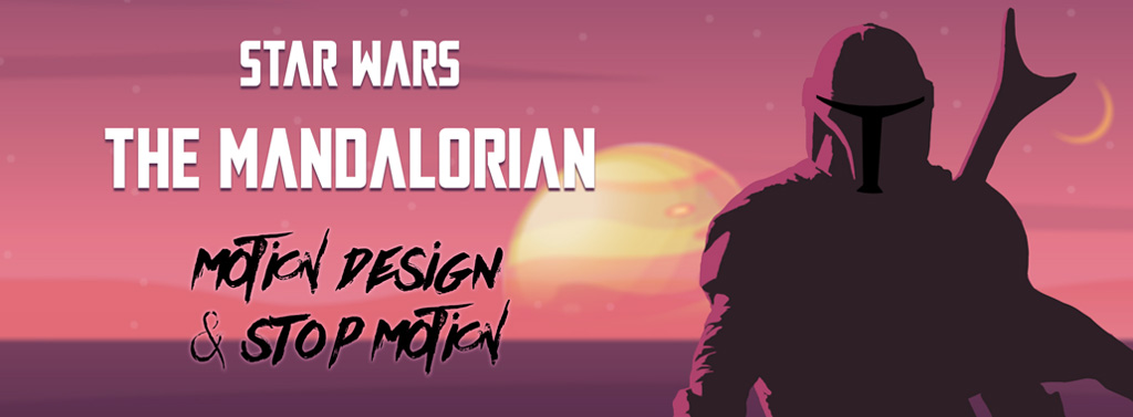Bannière de l'article motion design et stop motion liée à la série de Star Wars : The Mandalorian