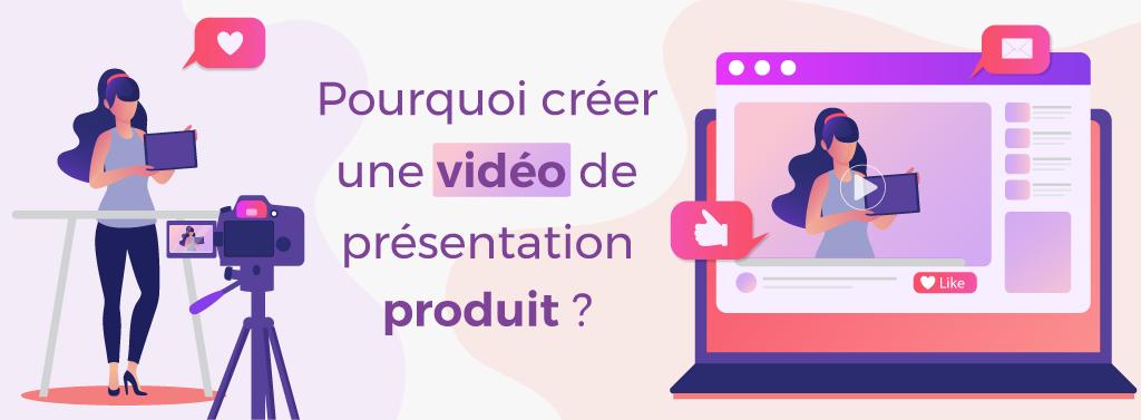 Une illustration d'une présentation d'un produit via la vidéo