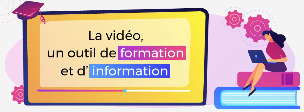 la vidéo outil de formation et d'information